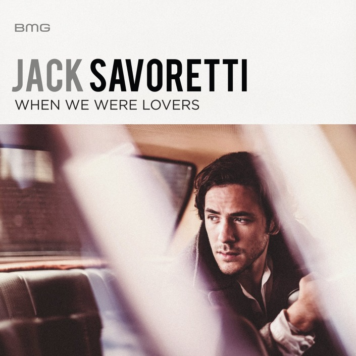 jack-savoretti-when-we-were-lovers-2016